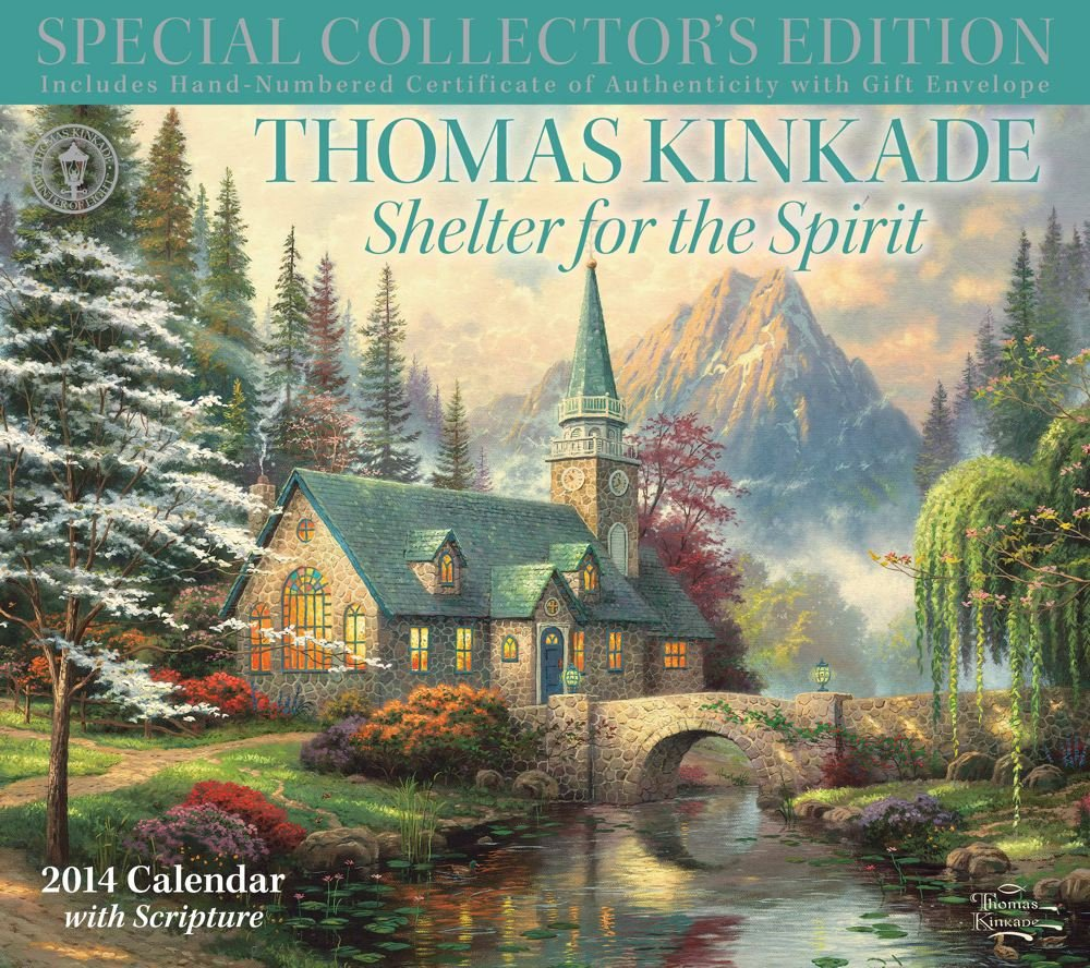 thomas kinkade special collectors edition with scripture 2014 deluxe wall calen shelter for the spirit