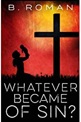 Whatever Became of Sin? Paperback