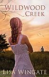 Wildwood Creek (The Shores of Moses Lake Book #4)