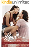 Love On the Move: A Lesbian Romance (Love Stories Book 6)
