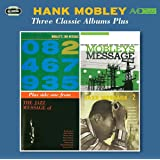 3 Classic Albums Plus (Mobley's Message / 2Nd Message / Jazz Message No. 2)