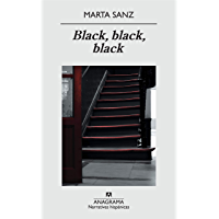 Black, black, black (Narrativas hispánicas nº 468) (Spanish Edition)
