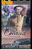 A Road Trip with Conrad (An M/M Romance Novel)