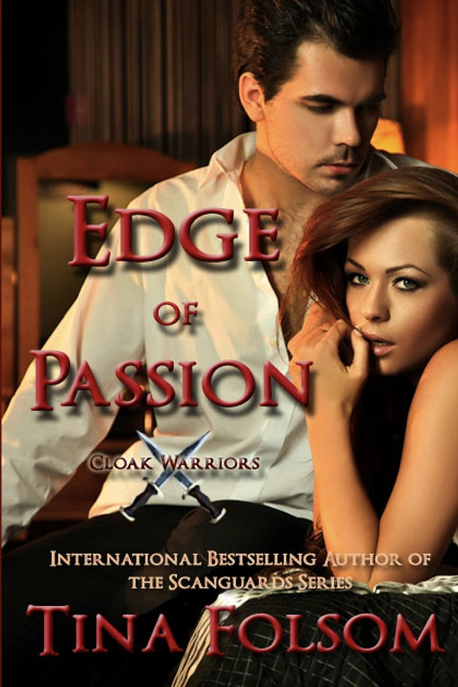 Edge Of Passion: Cloak Warrior: Tina Folsom: 9781475019124: Amazon:  Books