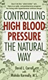 Controlling High Blood Pressure the Natural