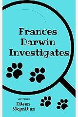 Frances Darwin Investigates Kindle Edition