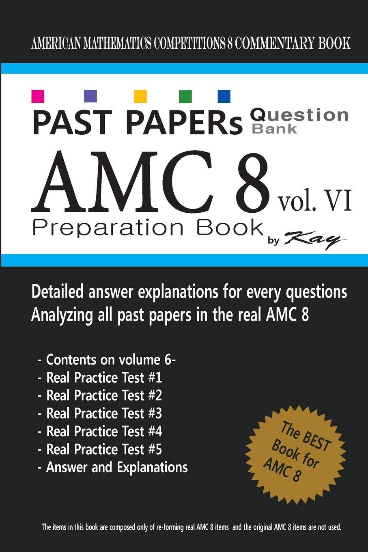 Buy Past Papers Question Bank Amc8 [volume 6]: Amc8 Math Preparation
