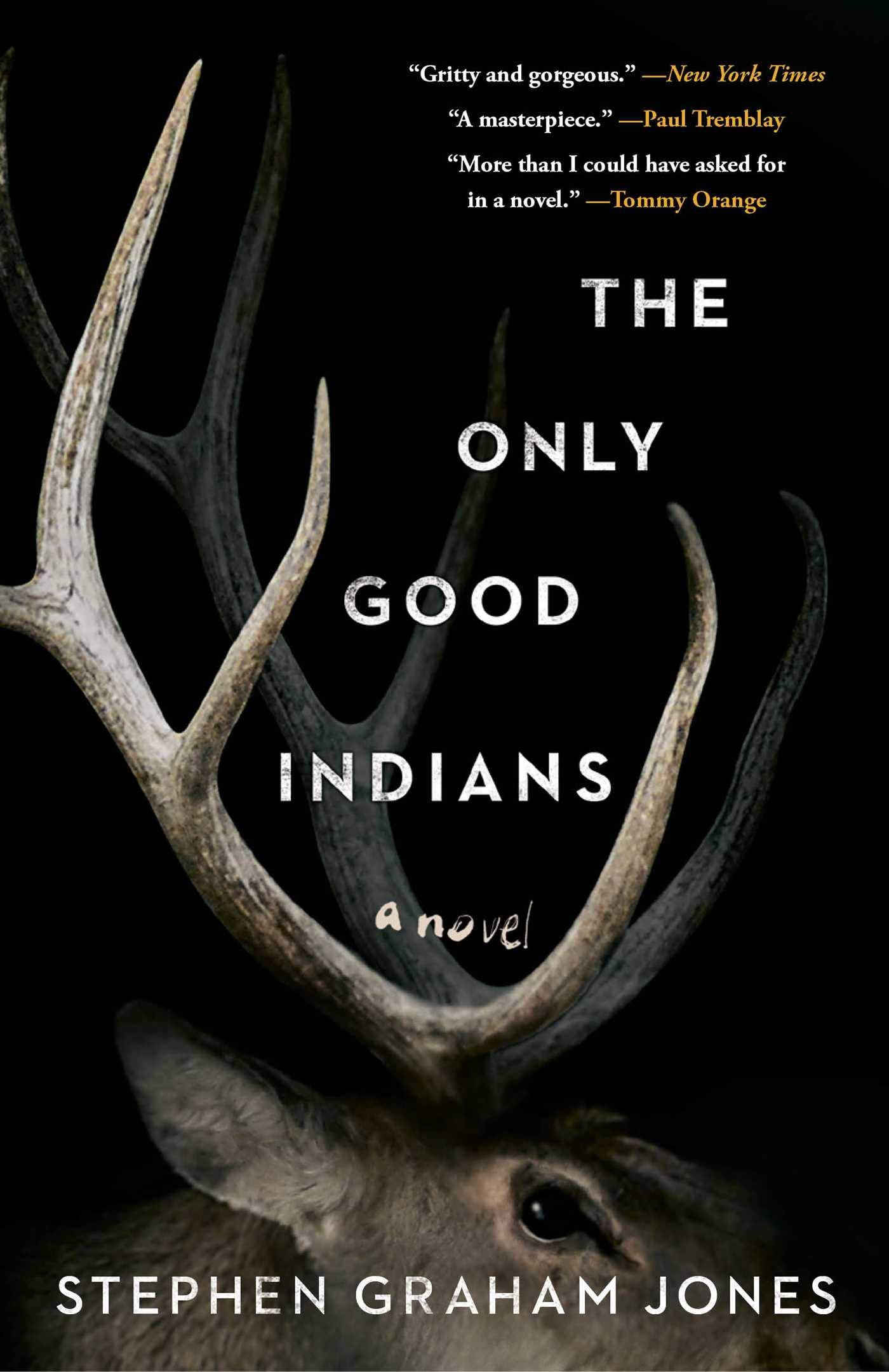Amazon.com: The Only Good Indians (9781982136451): Jones, Stephen ...