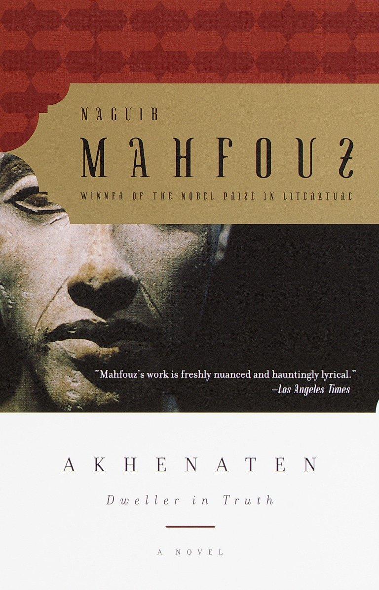 Image result for Akhenaten, Dweller in Truth by Naguib Mahfouz