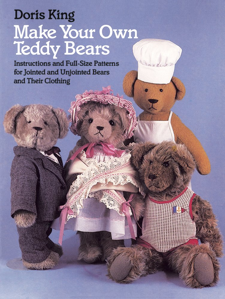 make your own teddy bears instructions and full size patterns for