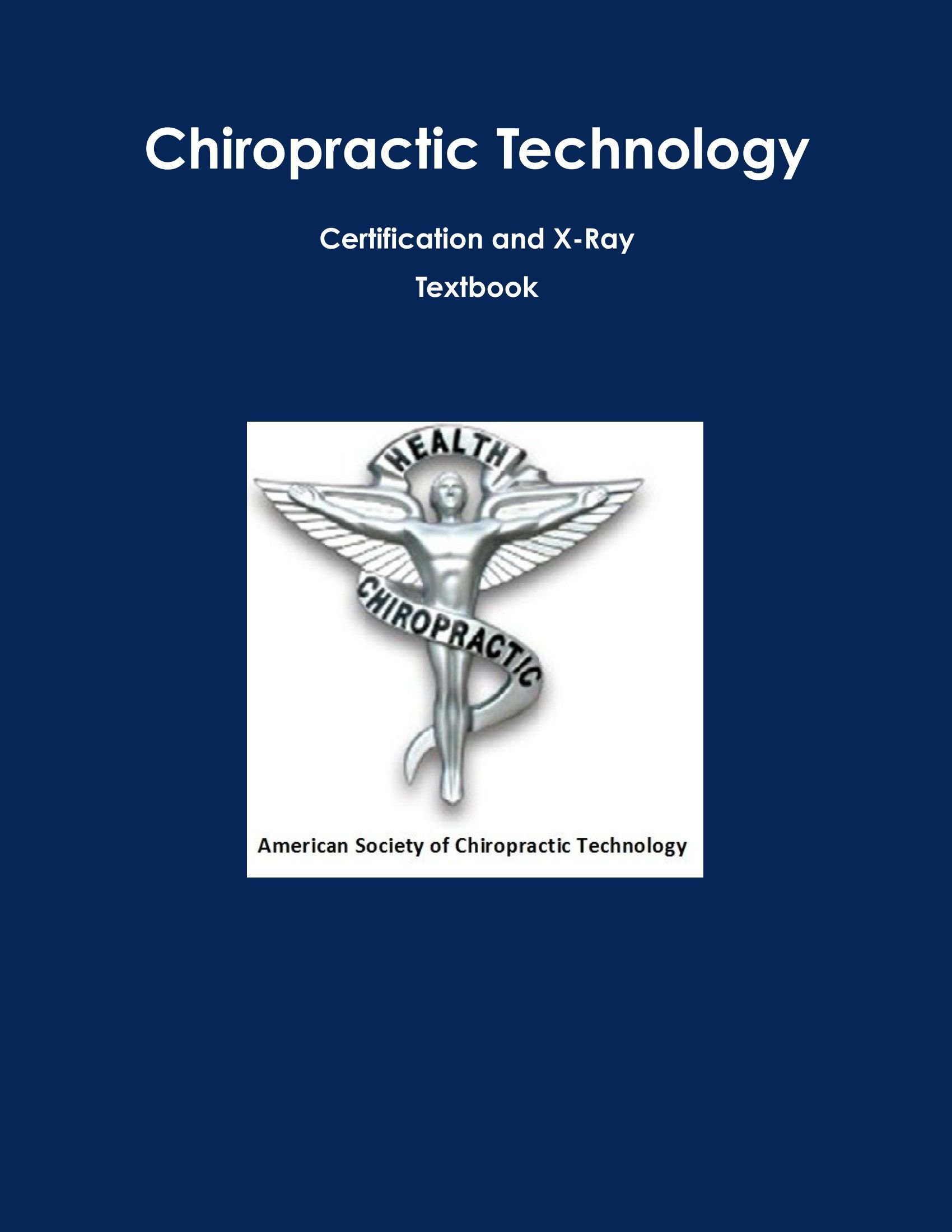 Buy Chiropractic Technology Certification And X Ray Textbook Book