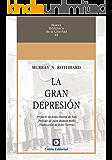 La Gran Depresión (Nueva Biblioteca de la Libertad nº 49)