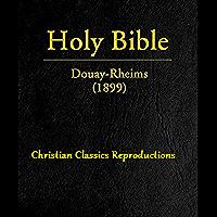 DOUAY-RHEIMS 1899 AMERICAN EDITION: including Apocrypha