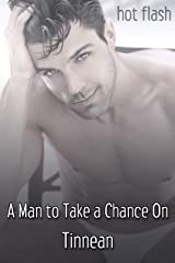 A Man to Take a Chance On (Hot Flash) Kindle Edition