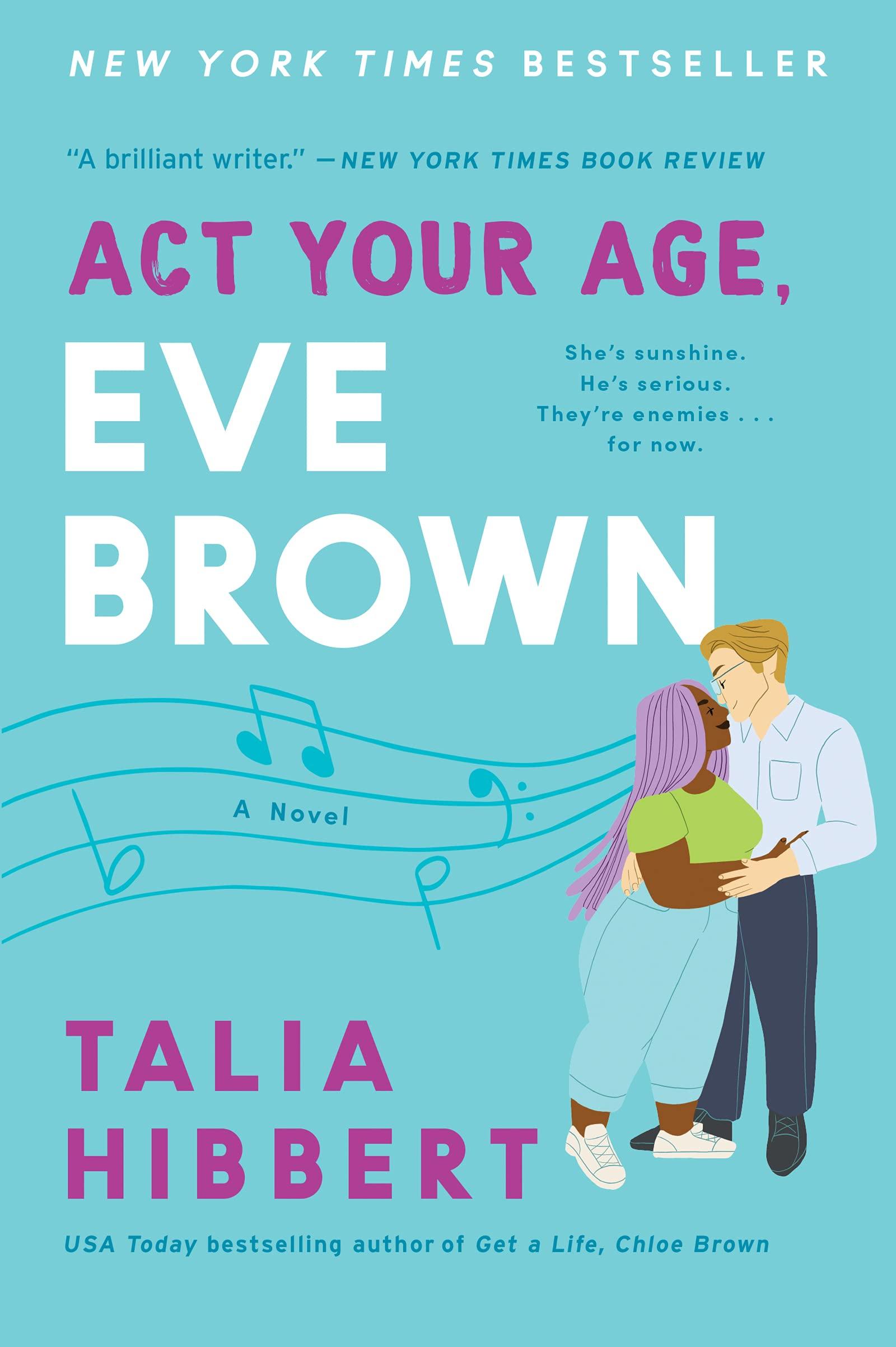 Act Your Age, Eve Brown: A Novel : Hibbert, Talia: Amazon.ca: Books