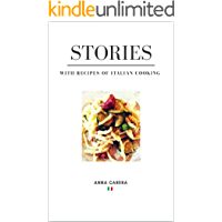 Stories: With Recipes of Italian Cooking