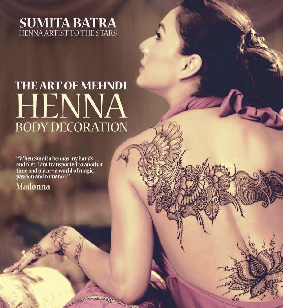 The Art of Mehndi: Henna Body Decoration