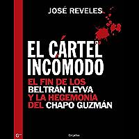 El cártel incómodo: El fin de los Beltrán Leyva y la hegemonía del Chapo Guzmán