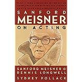 Sanford Meisner on Acting