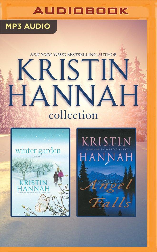 Kristin Hannah Collection Winter Garden Angel Falls Hannah Kristin Ericksen Susan Reizen Bruce 9781531863890 Amazon Com Books
