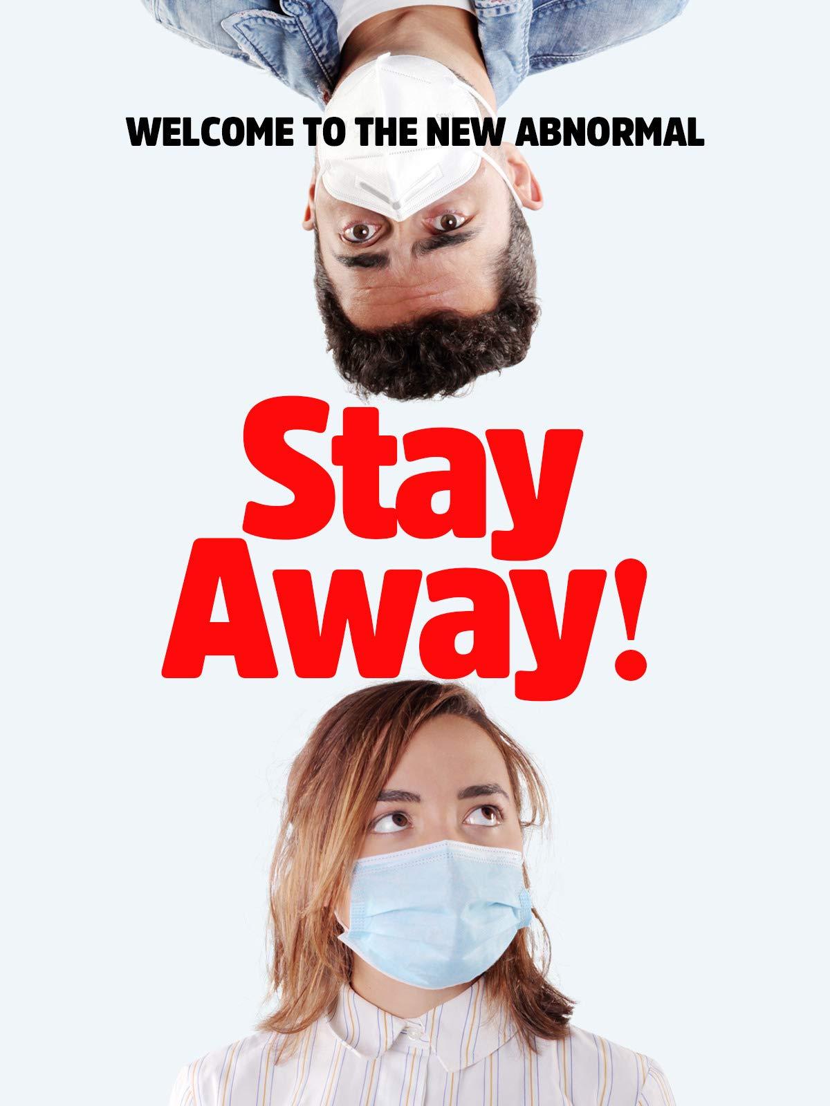 Stay Away!