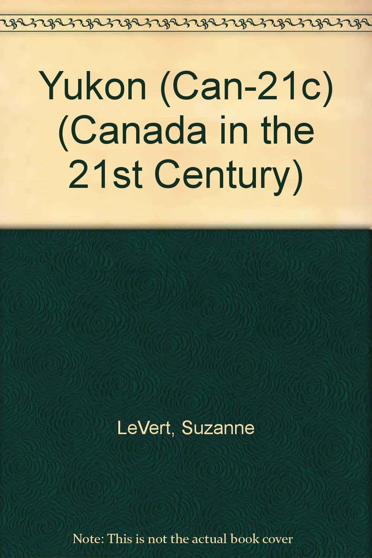 Download Yukon (Canada in the 21st Century) ebook