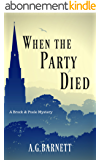 When The Party Died (A Brock & Poole Mystery Book 3) (English Edition)