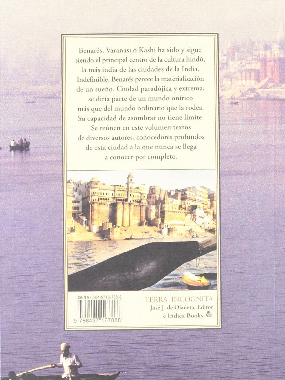 Benares - la ciudad imaginaria (Terra Incognita): Amazon.es: Aa.Vv.: Libros