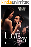 I love my spy (Digital Emotions)