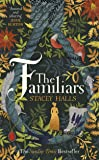 The Familiars: The spellbinding Sunday Times Bestseller and Richard & Judy Book Club Pick