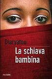 La schiava bambina (Bestseller Vol. 76)