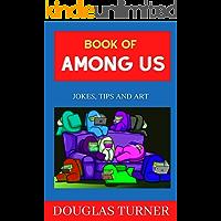 Book of Among Us: Jokes, Tips and Art