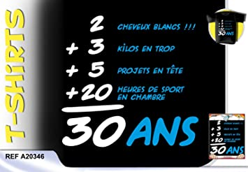 Tee Shirt Anniversaire Addition 30 Ans Homme Taille U