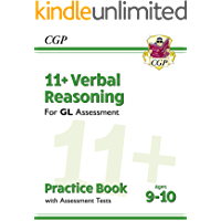 11+ GL Verbal Reasoning Practice Book & Assessment Tests - Ages 9-10 : perfect preparation for the eleven plus (CGP 11…