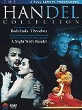 The Handel Collection (Rodelinda / Theodora / A Night With Handel) [DVD] [2011]