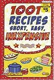 1001 recipes short, easy, inexpensive