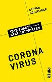 Coronavirus: 33 Fragen - 33 Antworten 6 (33 Fragen – 33 Antworten) (German Edition)