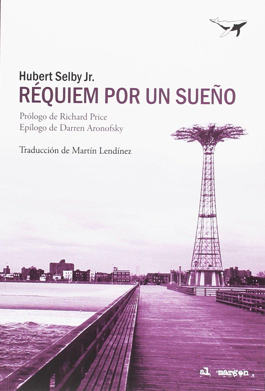 Réquiem por un sueño (al margen): Amazon.es: Hubert Selby Jr., Martín  Lendínez: Libros