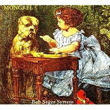 Amazon.com: The Bob Seger System Mongrel