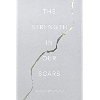 The Strength In Our Scars (English Edition)