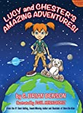 Lucy and Chester's Amazing Adventures!