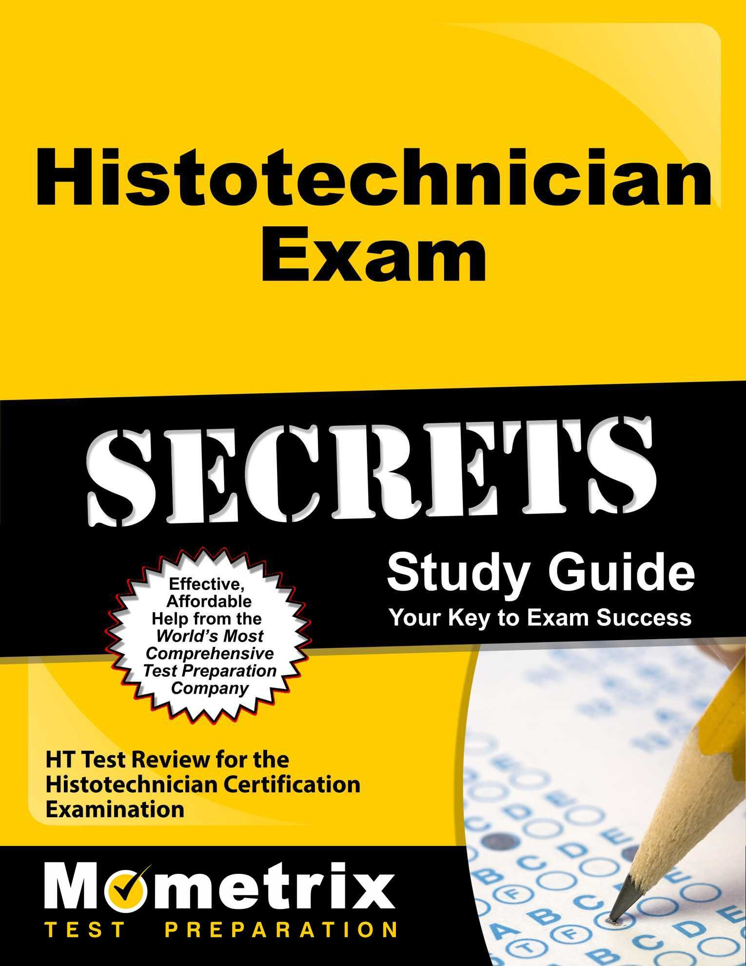 Histotechnician Exam Secrets Study Guide Ht Test Review For The