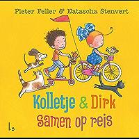 Samen op reis (Kolletje & Dirk)