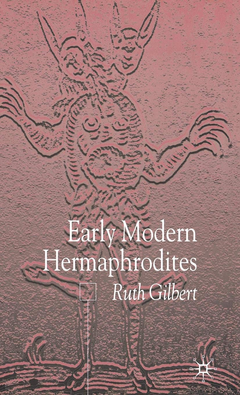 Early Modern Hermaphrodites: Sex and Other Stories by Palgrave Macmillan
