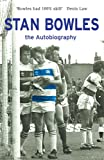 Stan Bowles: The Autobiography