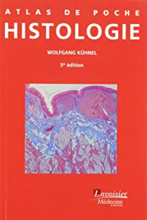 histologie fonctionnelle manuel et atlas