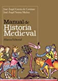 Manual de Historia Medieval (El Libro Universitario - Manuales)