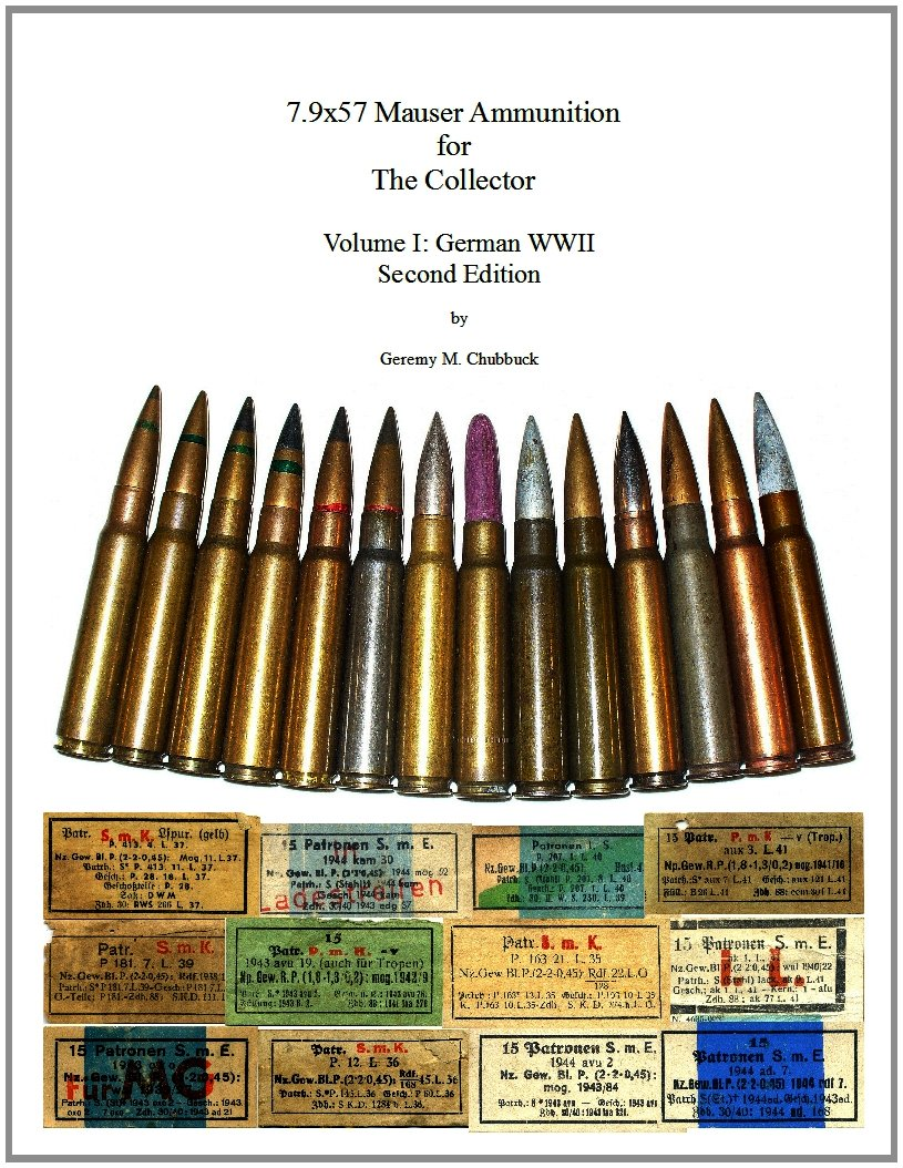 Download 7.9x57 Mauser Ammunition for The Collector - Volume I: German WWII - 2nd Edition pdf