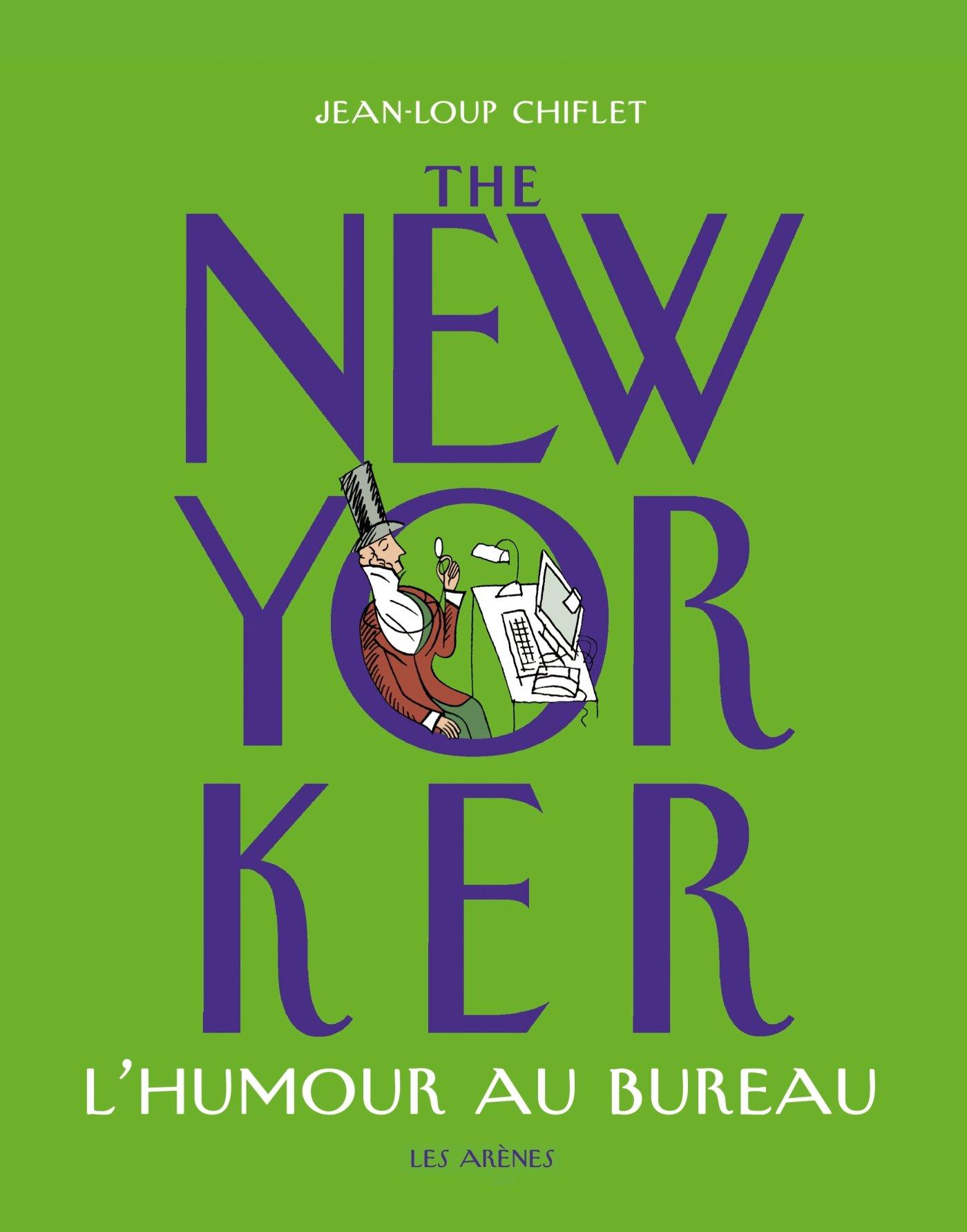 The New Yorker : l'humour au bureau