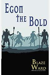 Egon the Bold Kindle Edition